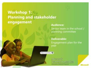 Workshop 1:  Planning and stakeholder  engagement