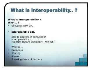 What is interoperability.. ?