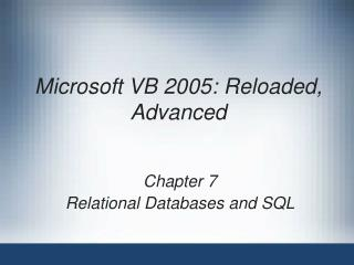 Microsoft VB 2005: Reloaded, Advanced