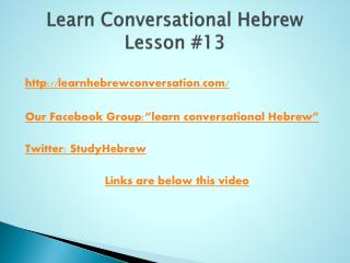 Learn Conversational Hebrew Lesson # 13