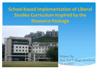 School-based Implementation of Liberal Studies Curriculum inspired by the Resource  Package