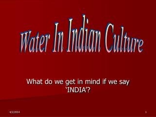 What do we get in mind if we say  INDIA
