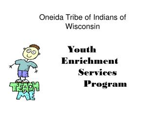 Youth  	Enrichment  		Services  			Program