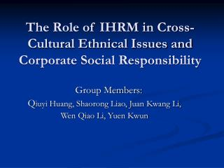 The Role of IHRM in Cross-Cultural Ethnical Issues and Corporate Social Responsibility