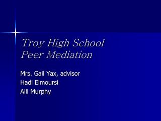 Troy High School Peer Mediation