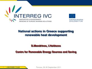 Energy saving 1 billion € public support from structural funds Programs – actions Green Schools