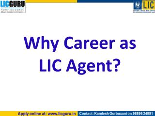 Why Career as LIC Agent?
