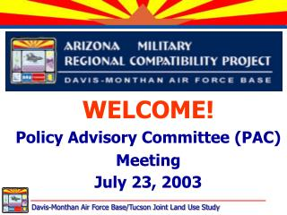 WELCOME! Policy Advisory Committee (PAC) Meeting July 23, 2003
