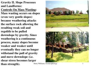 Gravity II. Slope Processes and Landforms: Controls On Mass Wasting :
