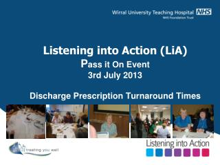 Improving TTH turnaround in Discharge Lounge