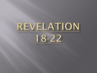 Revelation 18-22