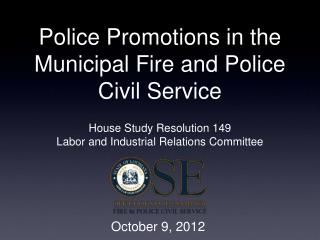 Police Promotions in the Municipal Fire and Police Civil Service