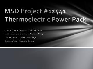 MSD Project #12441: Thermoelectric Power Pack