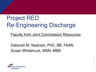 Project RED Re-Engineering Discharge