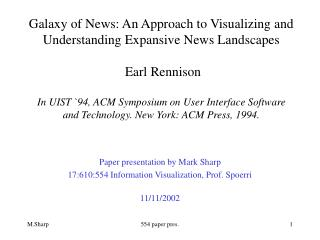 Paper presentation by Mark Sharp 17:610:554 Information Visualization, Prof. Spoerri 11/11/2002