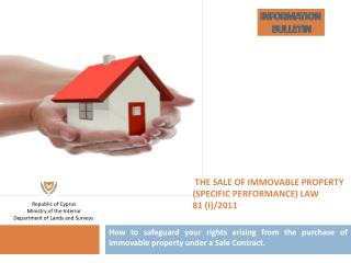 THE SALE OF IMMOVABLE PROPERTY (SPECIFIC PERFORMANCE) LAW  81 (I) / 2011