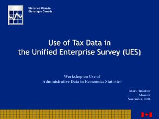 Use of Tax Data in the Unified Enterprise Survey (UES)