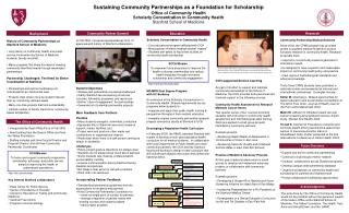 Sustaining Community Partnerships as a Foundation for Scholarship Office of Community Health