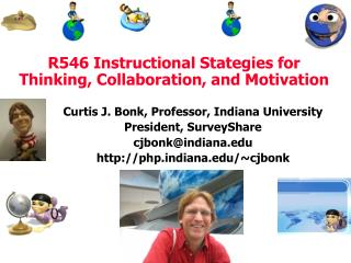 R546 Instructional Stategies for Thinking, Collaboration, and Motivation