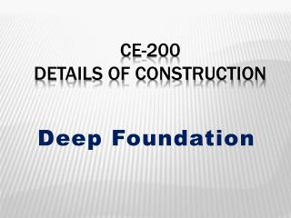 CE-200 Details of Construction