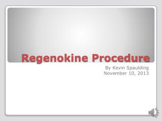 Regenokine Procedure
