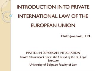INTRODUCTION INTO PRIVATE INTERNATIONAL LAW OF THE EUROPEAN UNION