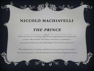 NICCOLÒ MACHIAVELLI THE PRINCE