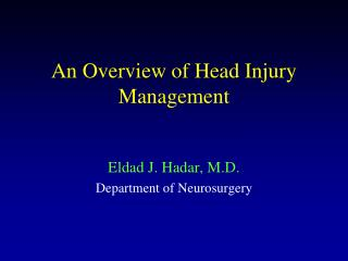 An Overview of Head Injury Management
