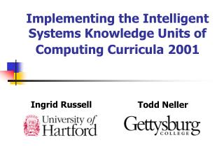Implementing the Intelligent Systems Knowledge Units of Computing Curricula 2001
