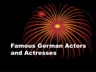 Famous German Actors and Actresses