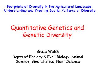 Quantitative Genetics and  Genetic Diversity