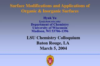 Surface Modifications and Applications of Organic & Inorganic Surfaces