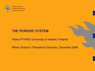 THE PERIODIC SYSTEM