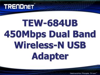 TEW-684UB 450Mbps Dual Band Wireless-N USB Adapter