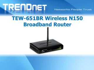 TEW-651BR Wireless N150 Broadband Router