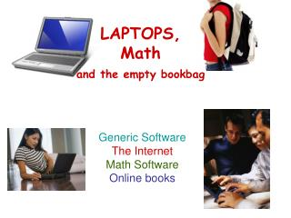 LAPTOPS, Math and the empty bookbag