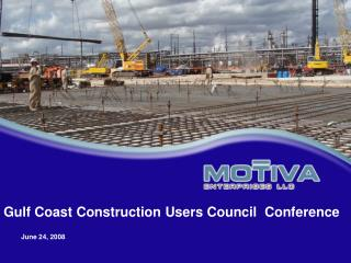 Gulf Coast Construction Users Council  Conference