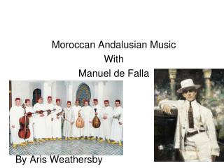 Moroccan Andalusian Music With Manuel de Falla By Aris Weathersby