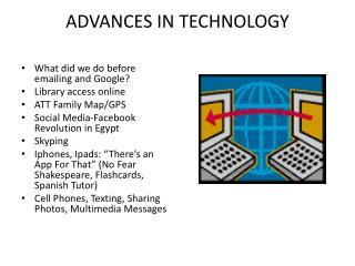 ADVANCES IN TECHNOLOGY