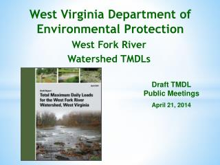 West Virginia Department of Environmental Protection