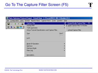 Go To The Capture Filter Screen (F5)