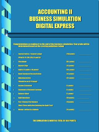 ACCOUNTING II  BUSINESS SIMULATION DIGITAL EXPRESS