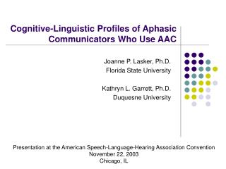 Cognitive-Linguistic Profiles of Aphasic Communicators Who Use AAC