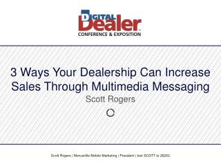 3 Ways Your Dealership Can Increase Sales Through Multimedia Messaging