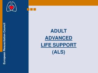 ADULT  ADVANCED  LIFE  S UPPORT (ALS)