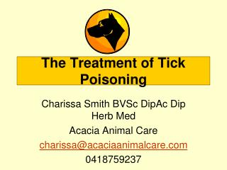The Treatment of Tick Poisoning