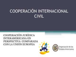 COOPERACIÓN INTERNACIONAL CIVIL