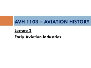 AVH 1103 – AVIATION HISTORY
