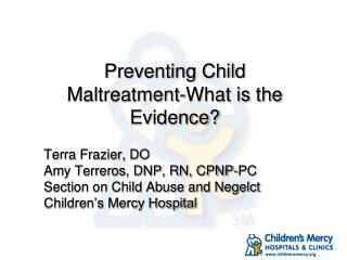 Preventing Child Maltreatment-What is the Evidence?