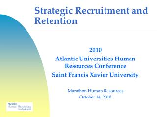 Strategic Recruitment and Retention